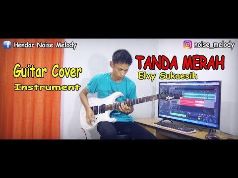 TANDA MERAH Elvy Sukaesih Guitar Cover Instrument By Hendar
