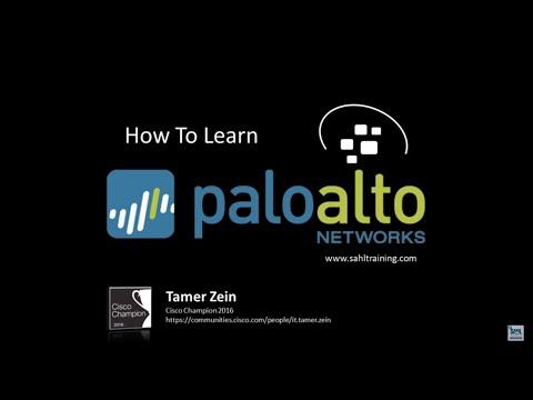 02 Palo Alto Firewall كيف تتعلّم بالو التو فايروول