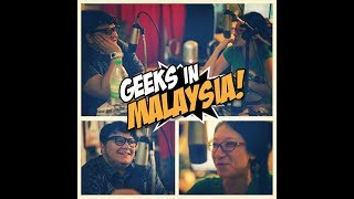 "Geeks In Malaysia Archives: Episode 19 - ""Bahir Who"""