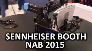 Sennheiser Booth - AVX, LAVs Powered by Apogee - NAB 2015