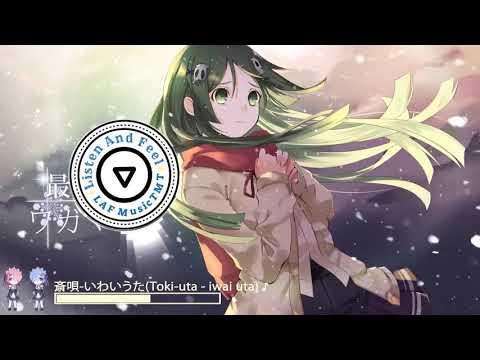 斎唄-いわいうた (Toki-uta - Iwai Uta) ♪