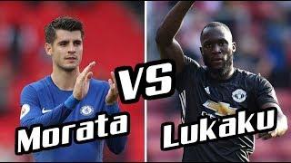 Romelu Lukaku vs Alvaro Morata ~ 2017-18 GOALS SHOW