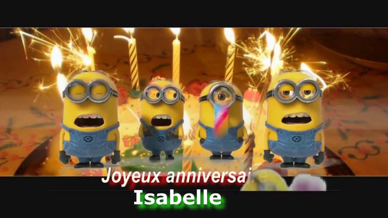 Totoritter Joyeux Anniversaire Isabelle Minions Youtube