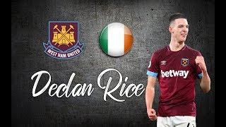 Declan Rice ● Skills , Defending Skills , Tackles ●│2018 - 2019│►HD