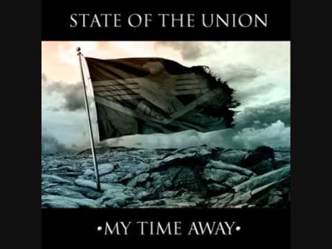 State of the Union - My Time Away