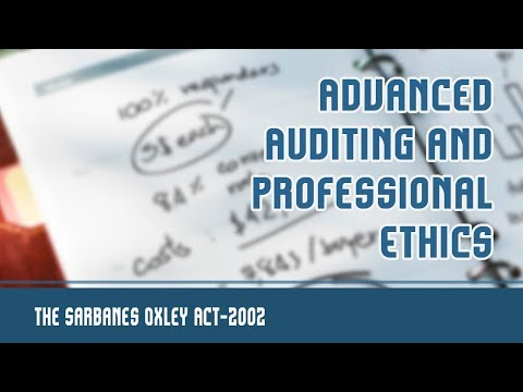 The Sarbanes Oxley Act, 2002 | Introduction | Major Provisions Of Sarbanes Oxley Act | Part 1