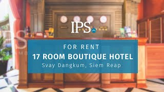 Property Code 7913  17 Room Boutique Hotel For Rent   Svay Dangkum Siem Reap   PS Cambodia