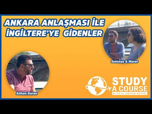 Ankara Anlaşması ile İngiltere'ye Taşınmak