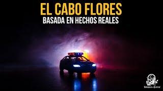 El Cabo Flores (Historias De Policias)