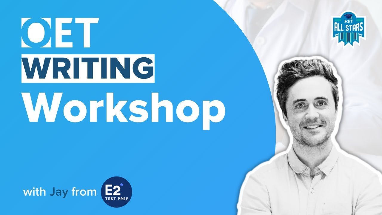 Download OET Writing Workshop with Jay from E2!