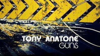 Tony Anatone - Guns (El N