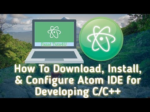 How To Download, Install, & Configure Atom IDE For Developing C/C++