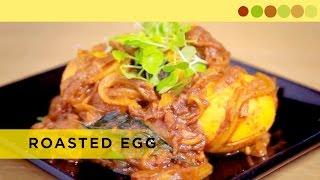 Roasted Eggs | Kerala Style | Chef Atul Kochhar