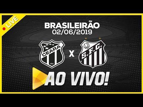 AO VIVO: CEARÁ x SANTOS | NARRAÇÃO | BRASILEIRÃO (02/06/19)