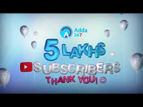 Celebrating 5 Lakhs Subscribers on Adda247 YouTube Channel