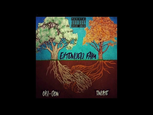 Obi-Don - Extented Fam (Feat Indite)