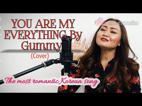 you-are-my-everything-by-gummy-(cover-by-fitri-esposito)