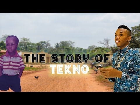 The Story Of Tekno (Before The Fame) - Pana