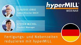 Fertigungs- und Nebenzeiten reduzieren durch die innovative CAM Software hyperMILL