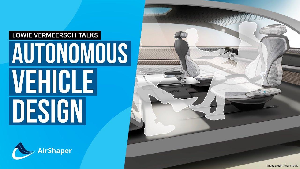 Lowie Vermeersch Talks #3 - Autonomous Vehicle Design