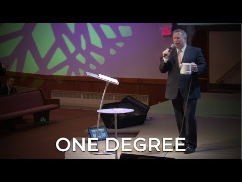 One Degree – Pastor Raymond Woodward