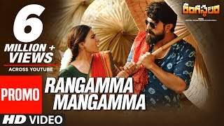 Video Rangamma Mangamma Video Song Promo - Rangasthalam - Ram Charan, Samantha download MP3, 3GP, MP4, WEBM, AVI, FLV Agustus 2018