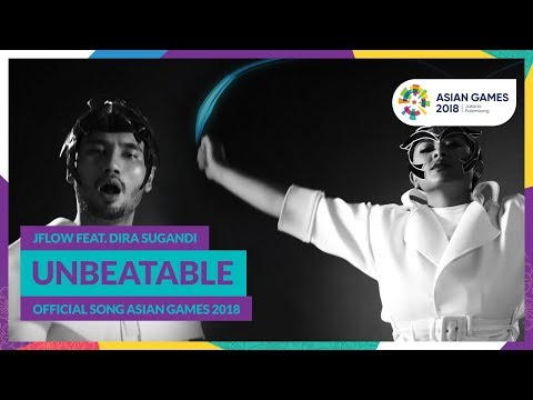 UNBEATABLE - JFlow Feat. Dira Sugandi - Official Song Asian Games 2018