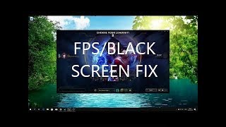 League of Legends - How to fix the blackscreen issue