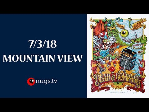 Dead & Company: Live from Mountain View 7/2/18 Set I Opener - YouTube
