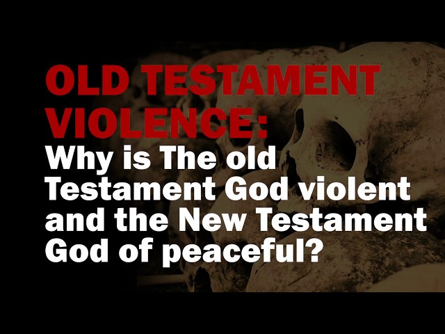 Why is the God in Old Testament is violent, but in the New Testament he is peaceful?