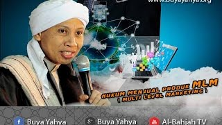 Hukum Menjual Produk MLM ( Multi Level Marketing ) | Buya Yahya Menjawab