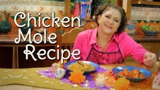 Chicken Mole Recipe - Cocina Festiva: Sonia Ortiz (english)