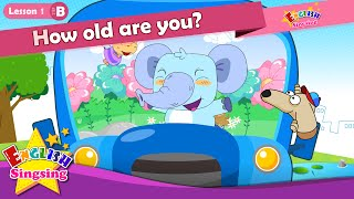 Lesson 1_(B)How old are you? - How old - Age - Cartoon Story - English Education - for kids