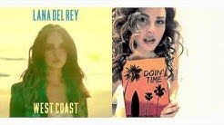 Doin' Time/West Coast - Lana Del Rey (Mashup)