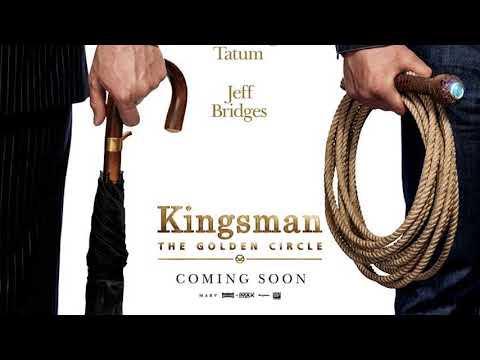 Kingsman: The Golden Circle [OST] (2017) [Full soundtrack] by Henry Jackman & Matthew Margeson
