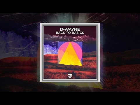 D-wayne - Back To Basics