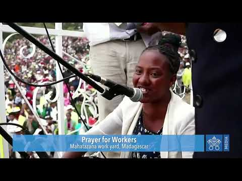 Prayer for Workers | Pope Francis |Madagascar