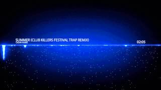 ▶Clean Bass Boost◀ Calvin Harris - Summer (Club Killers Festival Trap Remix) [Trap]