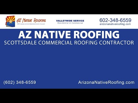 Scottsdale Commercial Roofing Contractor | AZ Native Roofing
