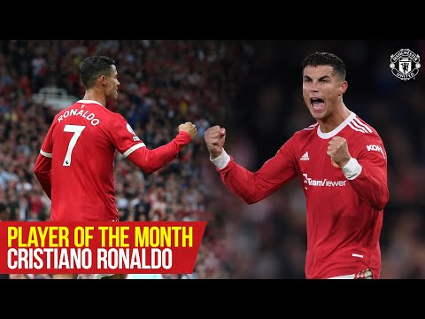 Cristiano Ronaldo |  Player of the Month: September 2021 |  United manchester