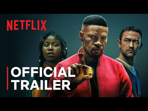 Project Power starring Jamie Foxx | Official Trailer | Netflix