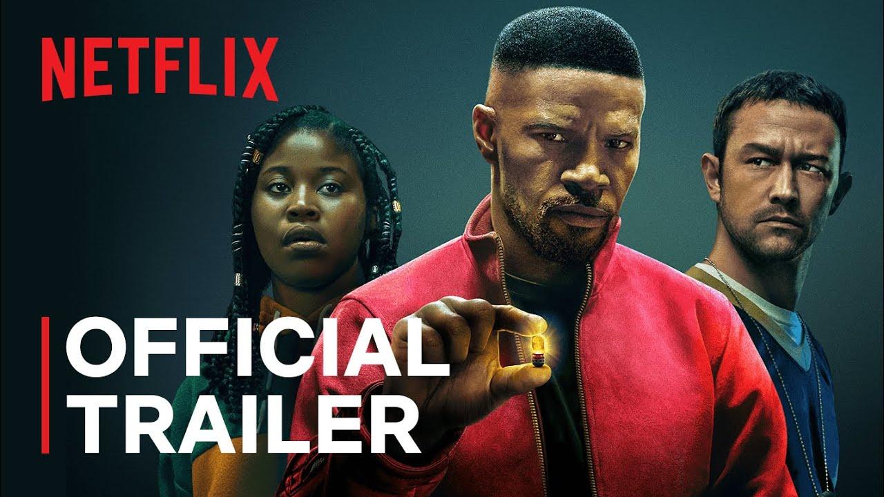 Project Power starring Jamie Foxx | Official Trailer | Netflix ...