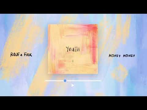 Rauf & Faik - MONEY MONEY (Official audio)