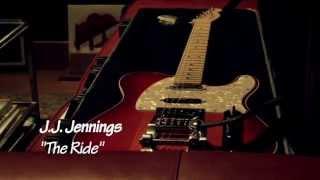 """JJ Jennings - """"The Ride"""""""