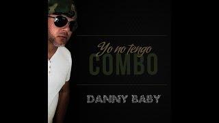 Danny Baby -  Yo No Tengo Combo (Audio Oficial-MP3 )
