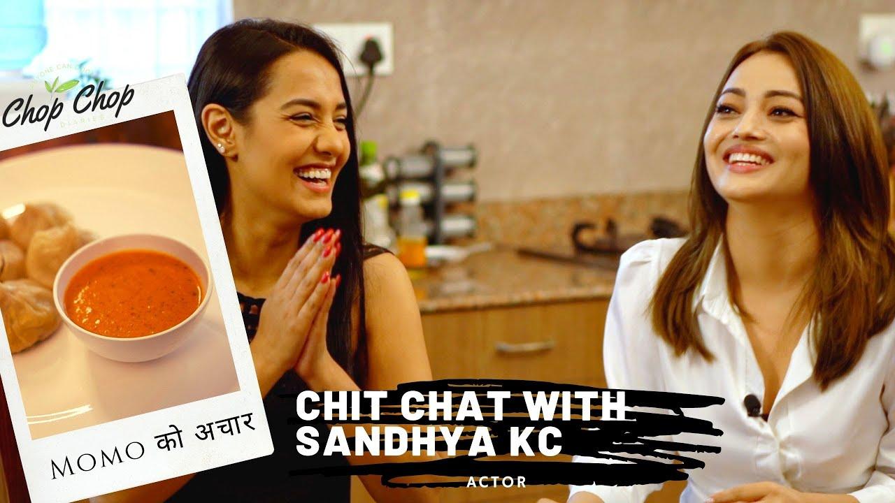Is Sandhya dating? Chit-Chat with Sandhya KC | Momo ko Achar | CHOP CHOP DIARIES