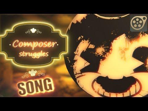 [SFM BATIM] BENDY Song ▶ Composer Struggles - Musiclide ft. CG5