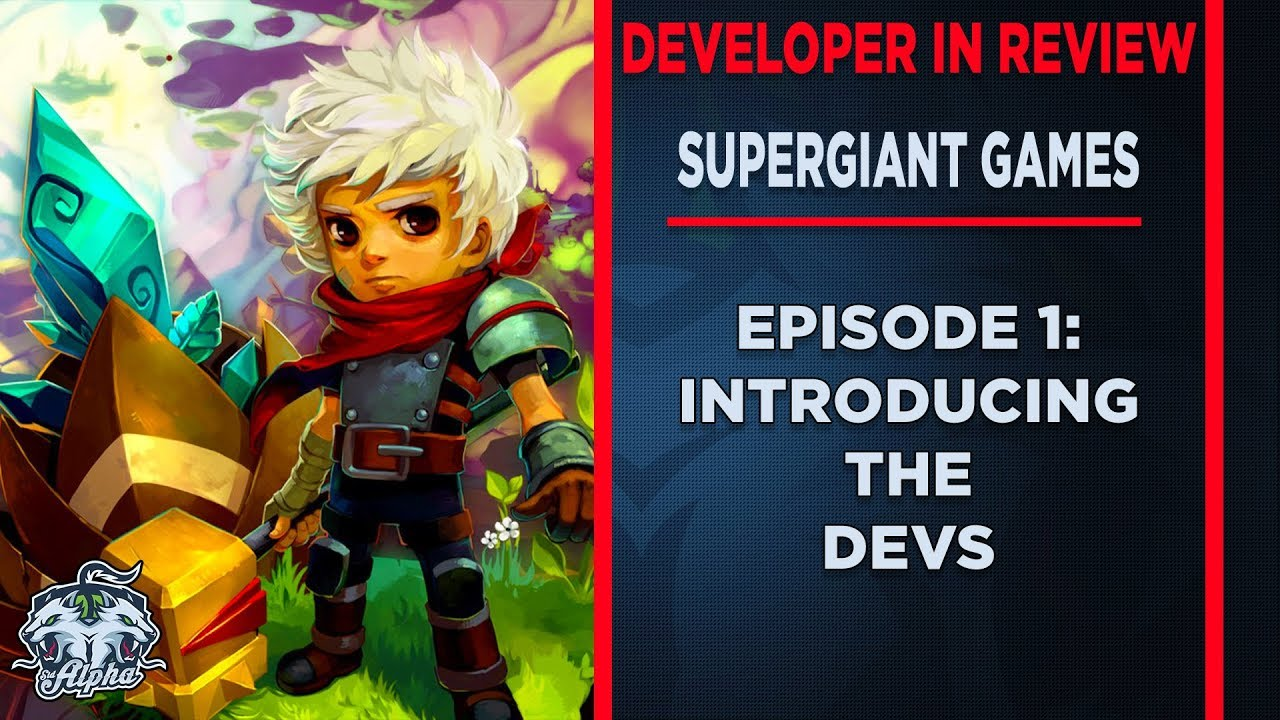 Developer In Review: Supergiant Games Episode 1: The Beginning