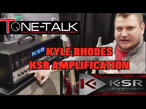 Ep. 23  - Kyle Rhodes of KSR Amps on Tone Talk!! Special Guest George Metropoulos!