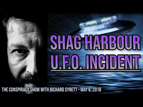 SHAG HARBOUR UFO INCIDENT | The Conspiracy Show with Richard Syrett LIVESTREAM, May 6